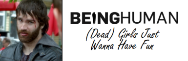 Being Human US Dead Girls