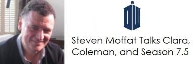 Doctor Who Steven Moffat Intvw