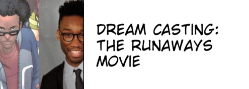 Dream Casting Runaways Movie
